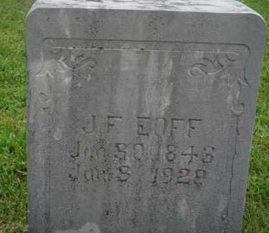 EOFF  (VETERAN CSA), JOSEPH FRANKLIN - Boone County, Arkansas | JOSEPH FRANKLIN EOFF  (VETERAN CSA) - Arkansas Gravestone Photos