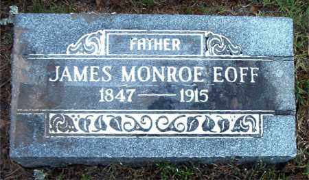 EOFF, JAMES MONROE - Boone County, Arkansas | JAMES MONROE EOFF - Arkansas Gravestone Photos