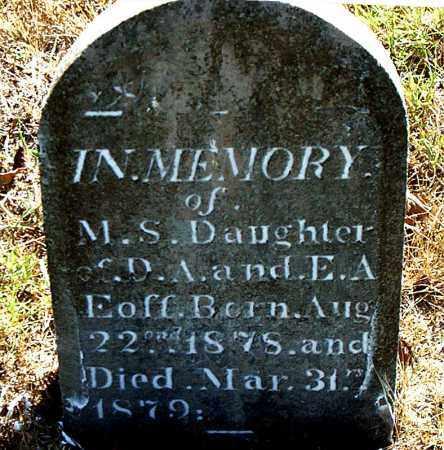 EOFF, M. S. - Boone County, Arkansas | M. S. EOFF - Arkansas Gravestone Photos