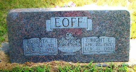 EOFF, DWIGHT E. - Boone County, Arkansas | DWIGHT E. EOFF - Arkansas Gravestone Photos