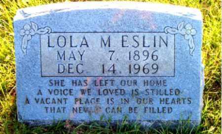 ESLIN, LOLA M. - Boone County, Arkansas | LOLA M. ESLIN - Arkansas Gravestone Photos