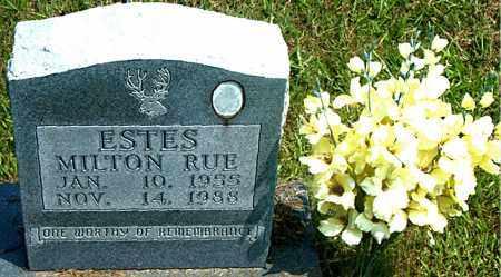 ESTES, MILTON RUE - Boone County, Arkansas | MILTON RUE ESTES - Arkansas Gravestone Photos