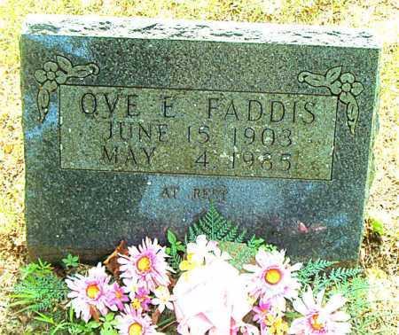 FADDIS, OVE E. - Boone County, Arkansas | OVE E. FADDIS - Arkansas Gravestone Photos