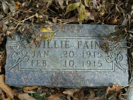 FAIN, WILLIE - Boone County, Arkansas | WILLIE FAIN - Arkansas Gravestone Photos