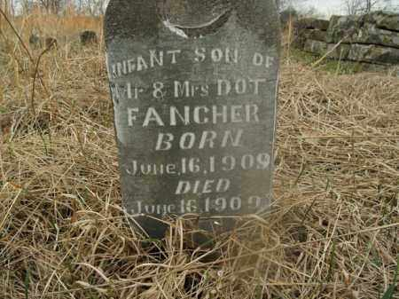 FANCHER, INFANT SON - Boone County, Arkansas | INFANT SON FANCHER - Arkansas Gravestone Photos