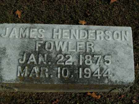 FOWLER, JAMES HENDERSON - Boone County, Arkansas | JAMES HENDERSON FOWLER - Arkansas Gravestone Photos