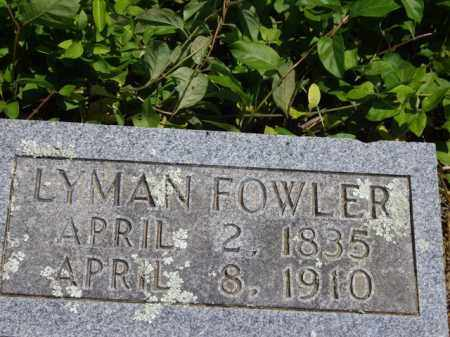 FOWLER, LYMAN - Boone County, Arkansas | LYMAN FOWLER - Arkansas Gravestone Photos