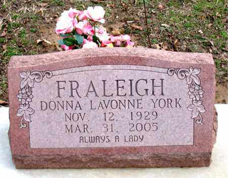 YORK FRALEIGH, DONNA LAVONNE - Boone County, Arkansas | DONNA LAVONNE YORK FRALEIGH - Arkansas Gravestone Photos