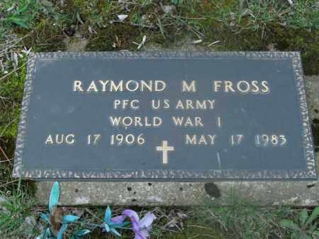 FROSS  (VETERAN WWI), RAYMOND M - Boone County, Arkansas | RAYMOND M FROSS  (VETERAN WWI) - Arkansas Gravestone Photos