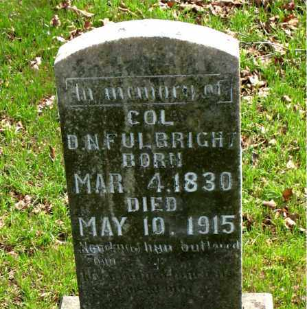 FULBRIGHT (VETERAN CSA), DAN N. - Boone County, Arkansas | DAN N. FULBRIGHT (VETERAN CSA) - Arkansas Gravestone Photos