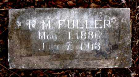 FULLER, R. M. - Boone County, Arkansas | R. M. FULLER - Arkansas Gravestone Photos
