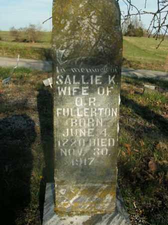 FULLERTON, SALLIE K. - Boone County, Arkansas   SALLIE K. FULLERTON - Arkansas Gravestone Photos