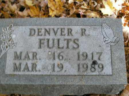FULTS, DENVER R. - Boone County, Arkansas | DENVER R. FULTS - Arkansas Gravestone Photos
