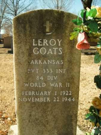 GOATS  (VETERAN WWII), LEROY - Boone County, Arkansas | LEROY GOATS  (VETERAN WWII) - Arkansas Gravestone Photos