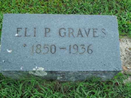 GRAVES, ELI P. - Boone County, Arkansas | ELI P. GRAVES - Arkansas Gravestone Photos