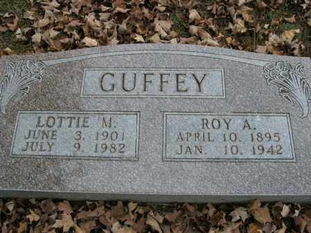 GUFFEY, ROY ALFRED - Boone County, Arkansas | ROY ALFRED GUFFEY - Arkansas Gravestone Photos