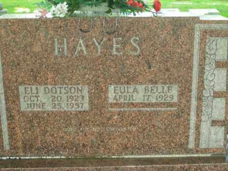 HAYES, ELI DOTSON - Boone County, Arkansas | ELI DOTSON HAYES - Arkansas Gravestone Photos