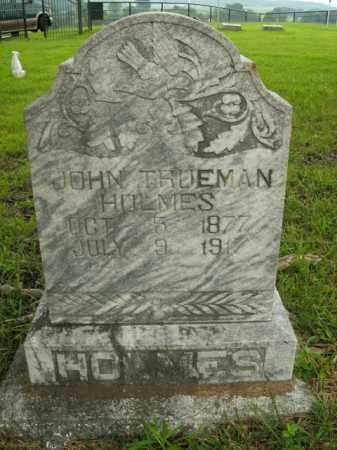 HOLMES, JOHN TRUEMAN - Boone County, Arkansas | JOHN TRUEMAN HOLMES - Arkansas Gravestone Photos