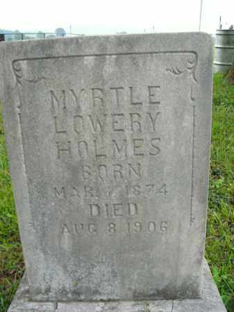 LOWERY HOLMES, MYRTLE - Boone County, Arkansas | MYRTLE LOWERY HOLMES - Arkansas Gravestone Photos