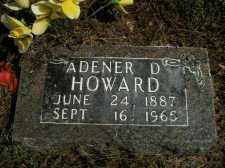HOWARD, ADENER D. - Boone County, Arkansas | ADENER D. HOWARD - Arkansas Gravestone Photos