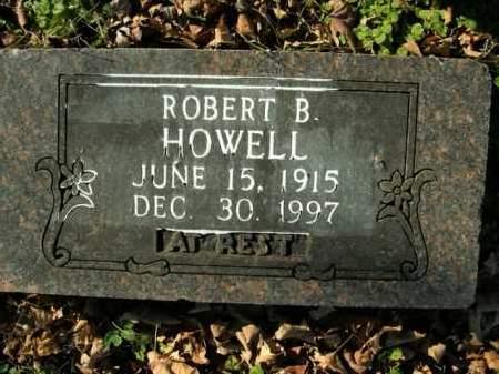 HOWELL, ROBERT B. - Boone County, Arkansas | ROBERT B. HOWELL - Arkansas Gravestone Photos