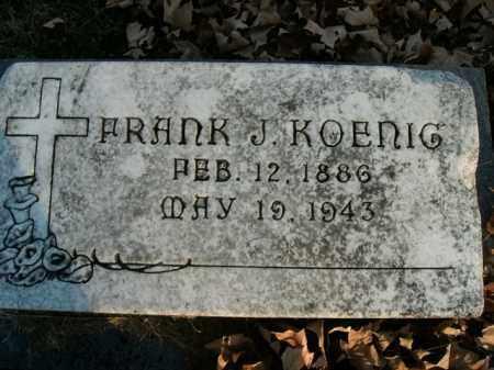 KOENIG, FRANK JOHN - Boone County, Arkansas | FRANK JOHN KOENIG - Arkansas Gravestone Photos