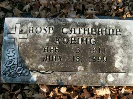 KOENIG, ROSE CATHERINE - Boone County, Arkansas | ROSE CATHERINE KOENIG - Arkansas Gravestone Photos