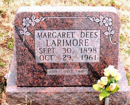 DEES LARIMORE, MARGARET - Boone County, Arkansas | MARGARET DEES LARIMORE - Arkansas Gravestone Photos