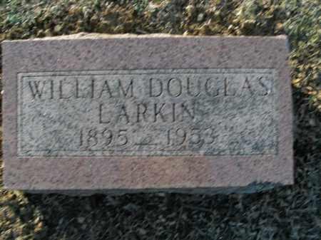 LARKIN, WILLIAM DOUGLAS - Boone County, Arkansas | WILLIAM DOUGLAS LARKIN - Arkansas Gravestone Photos