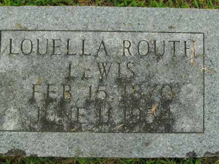 ROUTH LEWIS, LOUELLA - Boone County, Arkansas | LOUELLA ROUTH LEWIS - Arkansas Gravestone Photos