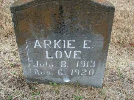 LOVE, ARKIE E. - Boone County, Arkansas | ARKIE E. LOVE - Arkansas Gravestone Photos