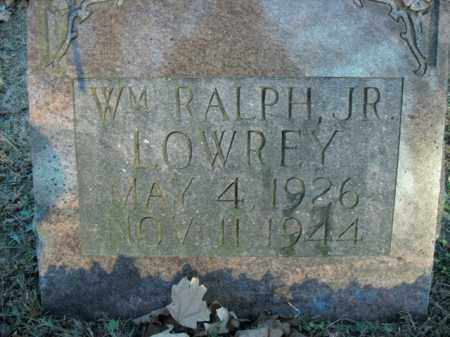 LOWREY, JR, WILLIAM RALPH - Boone County, Arkansas | WILLIAM RALPH LOWREY, JR - Arkansas Gravestone Photos