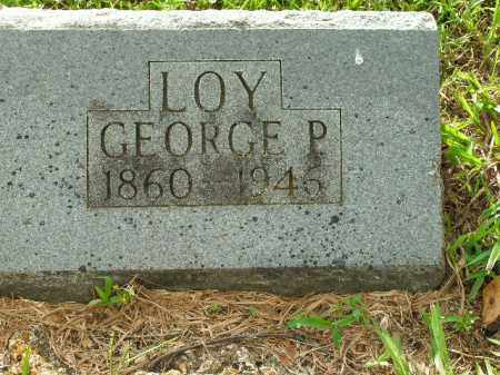 LOY, GEORGE P. - Boone County, Arkansas | GEORGE P. LOY - Arkansas Gravestone Photos