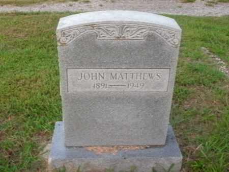 MATTHEWS, JOHN - Boone County, Arkansas | JOHN MATTHEWS - Arkansas Gravestone Photos