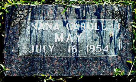 MAY, NANA CAROLE - Boone County, Arkansas | NANA CAROLE MAY - Arkansas Gravestone Photos
