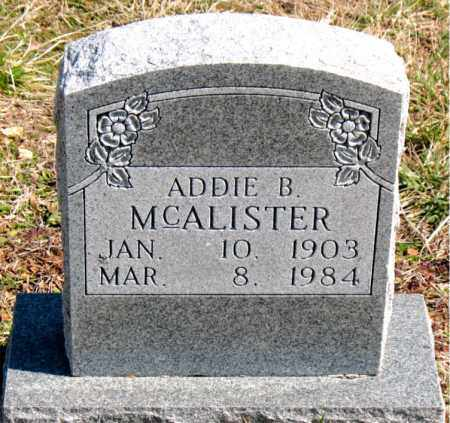 MCALISTER, ADDIE B. - Boone County, Arkansas | ADDIE B. MCALISTER - Arkansas Gravestone Photos