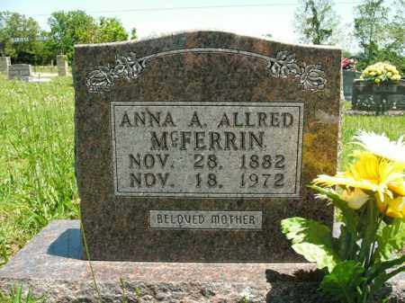 MCFERRIN, ANNA A. - Boone County, Arkansas | ANNA A. MCFERRIN - Arkansas Gravestone Photos