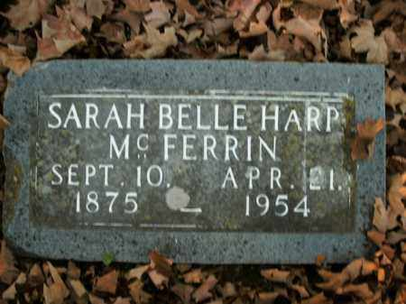 MCFERRIN, SARAH BELLE - Boone County, Arkansas | SARAH BELLE MCFERRIN - Arkansas Gravestone Photos