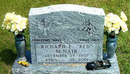 MCNAIR, RICHARD  E.  (RED) - Boone County, Arkansas | RICHARD  E.  (RED) MCNAIR - Arkansas Gravestone Photos