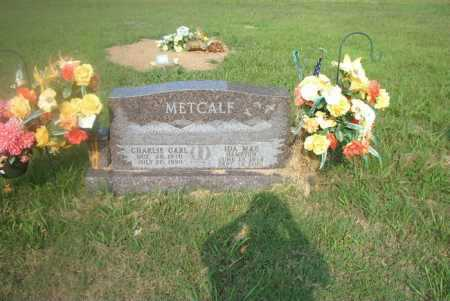 METCALF, CHARLIE CARL - Boone County, Arkansas | CHARLIE CARL METCALF - Arkansas Gravestone Photos
