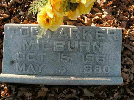 MILBURN, TODD PARKER - Boone County, Arkansas | TODD PARKER MILBURN - Arkansas Gravestone Photos