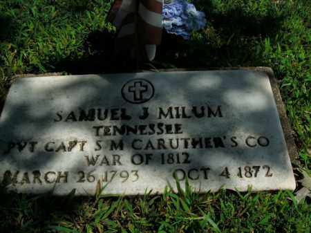 MILUM  (VETERAN 1812), SAMUEL JAMES - Boone County, Arkansas | SAMUEL JAMES MILUM  (VETERAN 1812) - Arkansas Gravestone Photos