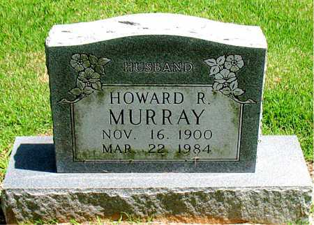 MURRAY, HOWARD R. - Boone County, Arkansas | HOWARD R. MURRAY - Arkansas Gravestone Photos