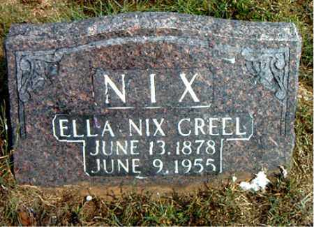 NIX CREEL, ELLA - Boone County, Arkansas | ELLA NIX CREEL - Arkansas Gravestone Photos