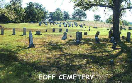 *EOFF CEMETERY OVERVIEW,  - Boone County, Arkansas |  *EOFF CEMETERY OVERVIEW - Arkansas Gravestone Photos