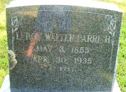 PARRISH, LEROY WALTER - Boone County, Arkansas | LEROY WALTER PARRISH - Arkansas Gravestone Photos