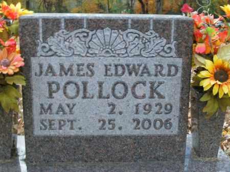 POLLOCK, JAMES EDWARD - Boone County, Arkansas   JAMES EDWARD POLLOCK - Arkansas Gravestone Photos
