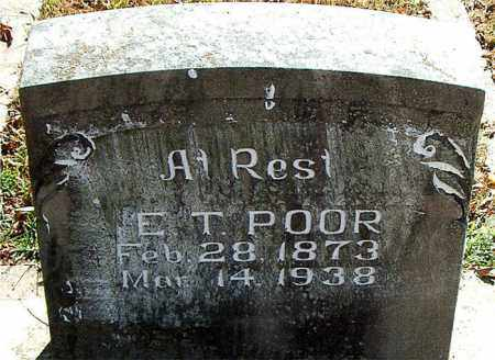 POOR, E. T. - Boone County, Arkansas | E. T. POOR - Arkansas Gravestone Photos
