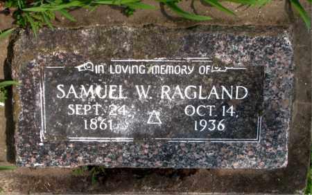 RAGLAND, SAMUEL  W. - Boone County, Arkansas | SAMUEL  W. RAGLAND - Arkansas Gravestone Photos