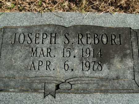 REBORI, JOSEPH S. - Boone County, Arkansas | JOSEPH S. REBORI - Arkansas Gravestone Photos